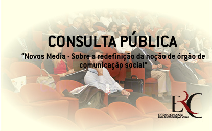 Novos Media em consulta pública
