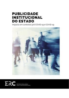 Publicidade Institucional do Estado - Impacto em contextos Pré COVID-19 e COVID-19